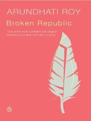Ebook Broken Republic by Arundhati Roy read!