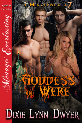 Goddess of Were (The Men of Five-0, #7)