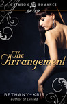 The Arrangement by Bethany-Kris