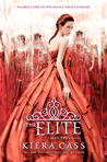 The Elite (The Selection, #2) by Kiera Cass