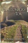 Glastonbury Tor (Glastonbury Grail #1)