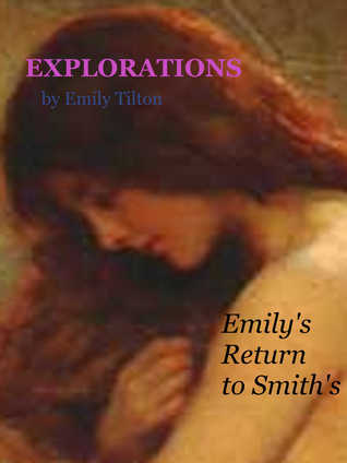 Explorations: Emily's Return to Smith's (Explorations, #30)