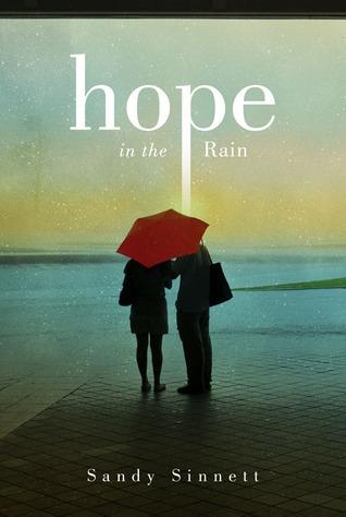Hope in the Rain