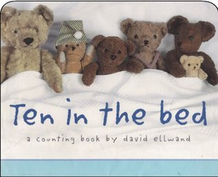 Ten in the Bed: A Counting Book