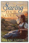 Saving Lucie Cole by Lynne Larson