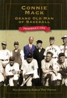 Connie Mack: Grand Old Man of Baseball (Kent State Uni: Writing Sports Series)