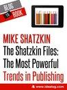 The Shatzkin Files by Mike Shatzkin