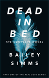 DEAD IN BED By Bailey Simms by Adrian Birch