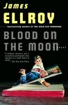Blood on the Moon (Lloyd Hopkins, #1)