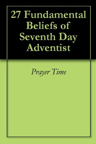 Seventh Day Adventist Believe Book
