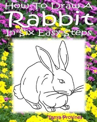 How To Draw A Rabbit In Six Easy Steps