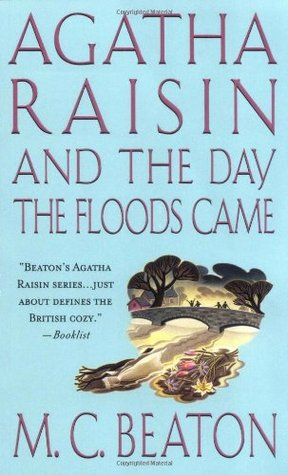 Agatha Raisin and the Day the Floods Came(Agatha Raisin  12)