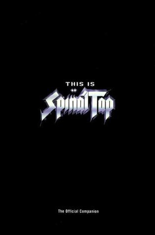 This is Spinal Tap: Official Companion