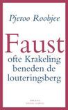 Faust ofte Krakeling beneden de louteringsberg