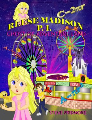 "Reese Madison P.I. ""Ghost of Adventureland"""