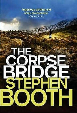 Ebook The Corpse Bridge by Stephen Booth PDF!