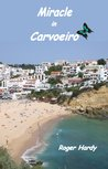Miracle in Carvoeiro