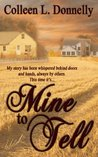 Mine to Tell