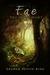 Fae: The Wild Hunt (Riven Wyrde Saga #1)