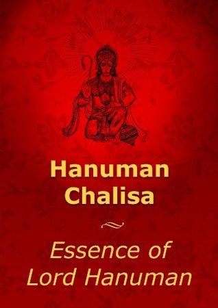 Essence of Lord Hanuman : with the Hanuman Chalisa