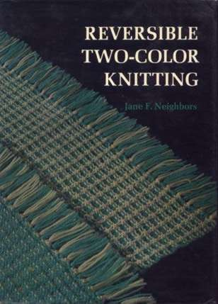 Reversible Two-Color Knitting by Jane Neighbors