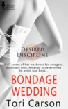 Bondage Wedding (Desired Discipline, #3)