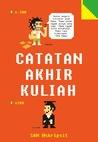 Catatan Akhir Kuliah by Sam @skripsit