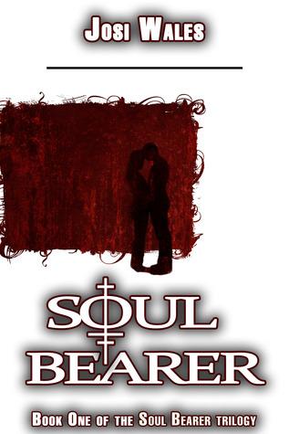 Soul Bearer (Soul Bearer, #1)