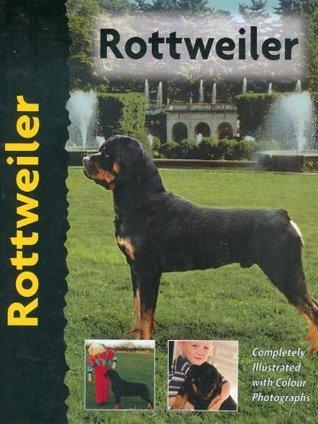 Rottweiler (Dog Breed Book) (Pet Love)