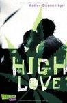 High Love by Madlen Ottenschläger