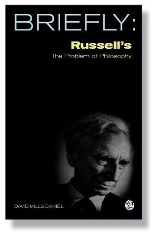 Briefly: Russell's The Problem of Philosophy