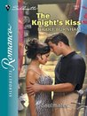The Knight's Kiss by Nicole Burnham
