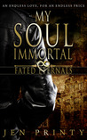 My Soul Immortal (Fated Eternals, #1) ebook download free