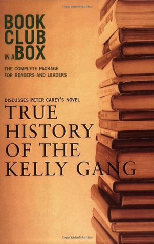 Bookclub in a Box Discusses the Novel True History of the Kelly Gang