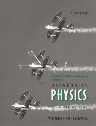 Supplement: Student Solutions Manual Vol 2 - University Physics, with Modern Physics Vol 1: Intern
