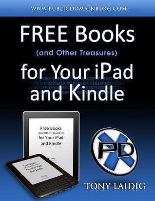 Free Books (and Other Treasures) for Your iPad and Kindle