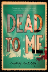 Dead to Me by Mary  McCoy