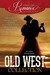 A Timeless Romance Anthology: Old West Collection