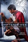 Shattered Web (Deizian Empire, #4)