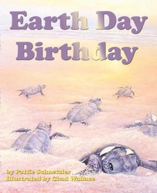 Earth Day Birthday (Sharing Nature With Children Book)
