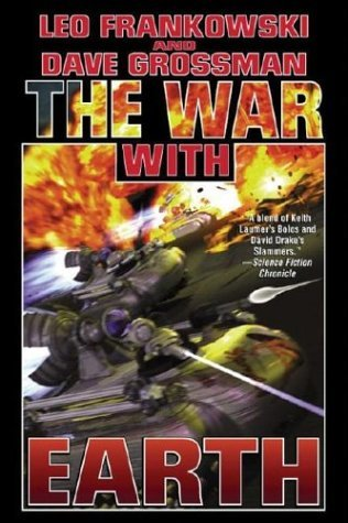 The War With Earth by Leo Frankowski