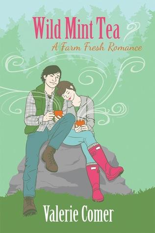 Wild Mint Tea (A Farm Fresh Romance #2)