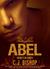 ABEL 2 by C.J. Bishop