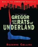 Gregor and the Rats of Underland by Suzanne Collins