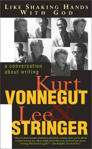 Like Shaking Hands with God: A Conversation About Writing