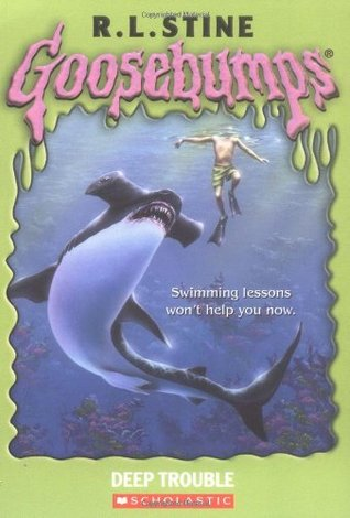 Deep Trouble (Goosebumps, #19)