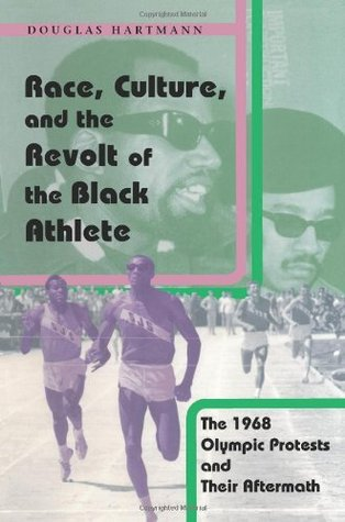 race-culture-and-the-revolt-of-the-black-athlete-the-1968-olympic-protests-and-their-aftermath