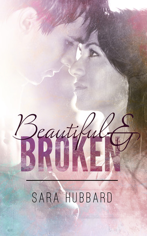 Beautiful & Broken (Beautiful & Broken World #1)