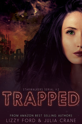 Trapped (Starwalkers Serial #2)