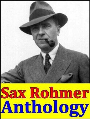 Sax Rohmer, Anthology